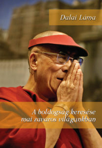 A boldogság keresése mai zavaros világunkban – Dalai Láma (2012)