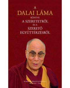 A Dalai Láma Könyve A Szeretetről És A Szerető Együttérzésről